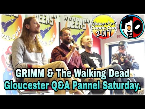 Grimm & The Walking Dead Q&A Panel  Gloucester Comic Con  Saturday