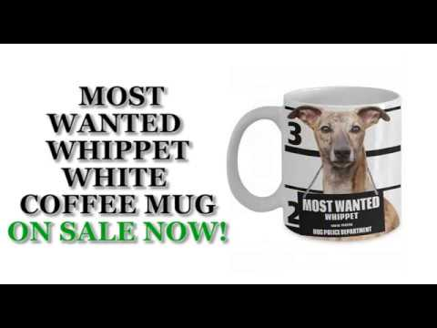 Most Wanted Whippet – 11oz White Ceramic Coffee Mug