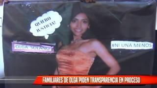 FAMILIARES DE OLGA SOLANO PIDEN TRANSPARENCIA EN PROCESO