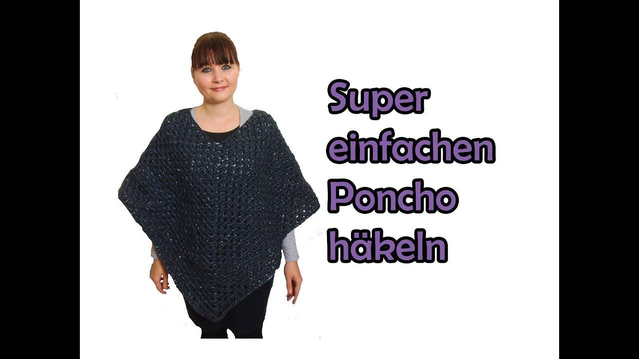 Super Einfachen Poncho Häkeln Diy Häkelanleitung Youtube