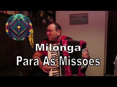 Milonga para as Missões - Acordeão: Murathan