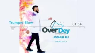 Joshua Ali - Trumpet Blow