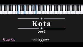 Download Dere - Kota (KARAOKE PIANO)