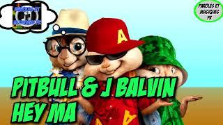 Pitbull J Balvin Hey Ma Version Chipmunks.mp3