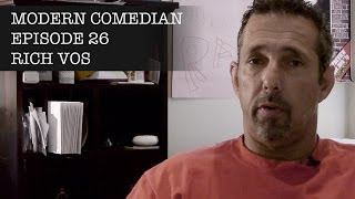 Rich Vos - Recovery   Modern Comedian - Episode 26