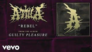 Attila - Rebel (audio)