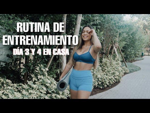 RUTINA DE ENTRENAMIENTO EN CASA DÍA 3 Y 4