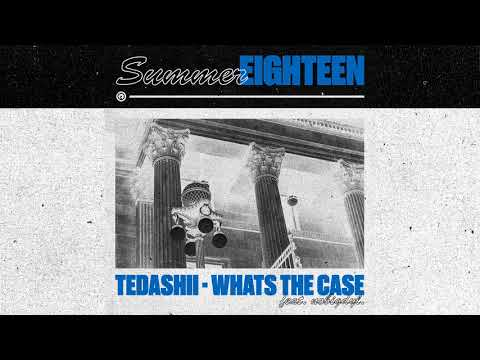 Tedashii - What's the Case feat. nobigdyl.