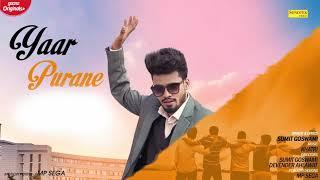 SUMIT GOSWAMI : Yaar Purane (Motion Poster ) - New Haryanvi Songs Haryanavi 2019 | Sonotek Music