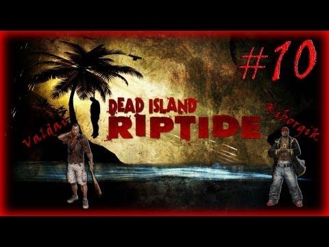 Смотреть прохождение игры [Coop] Dead Island Riptide #10 - Лодка, машина и толпа зомби.