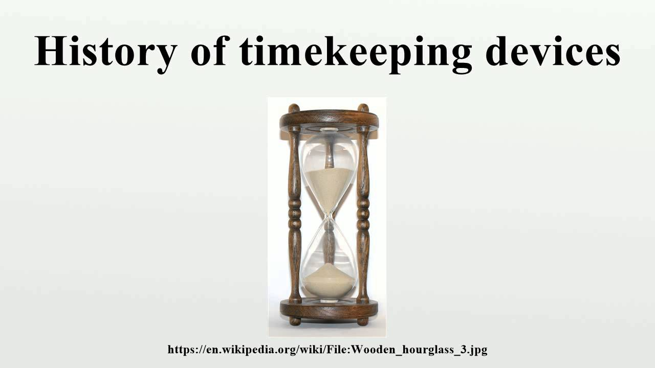 History of timekeeping devices