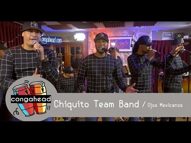 Chiquito Team Band performs Ojos