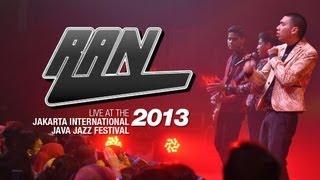 """RAN """"Kulakukan Semua Untukmu"""" Live at Java Jazz Festival 2013"""