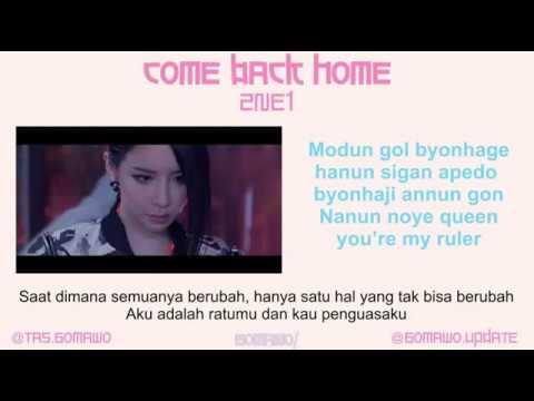 2NE1 - COME BACK HOME [MV & EASY LYRIC ROM+INDO]