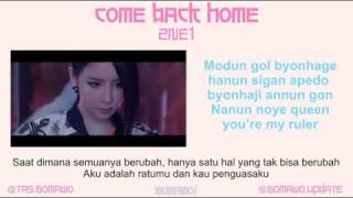 2NE1 - COME BACK HOME [MV & EASY LYRIC ROM+INDO]
