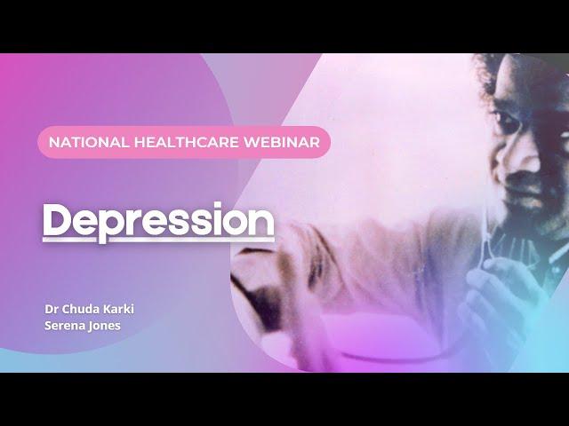 National Healthcare Webinar: Depression