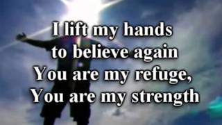 I Lift My Hands-Chris Tomlin-worship video w lyrics.