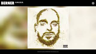 Berner - G.R.E.E.D. (Official Audio)