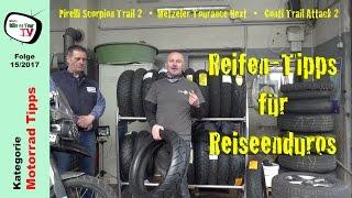 Reifentipps Reiseenduros  | Pirelli Scorpion Trail 2 | Metzeler Tourance Next | Conti Trail Attack 2