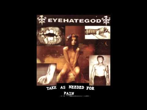 Eyehategod - Take As Needed For Pain FULL ALBUM
