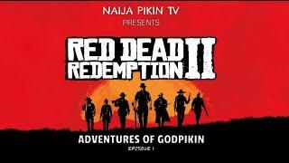 RED DEAD REDEMPTION 2: Adventures Of GodPikin | Episode 1 | HD