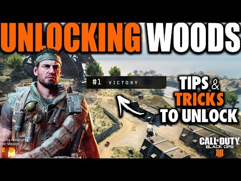Unlocking Woods in Blackout | Tips & Tricks on How to Unlock Woods in Black Ops 4 Blackout