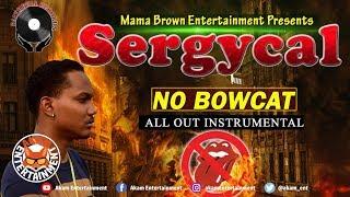 Sergycal - No Bowcat - July 2018