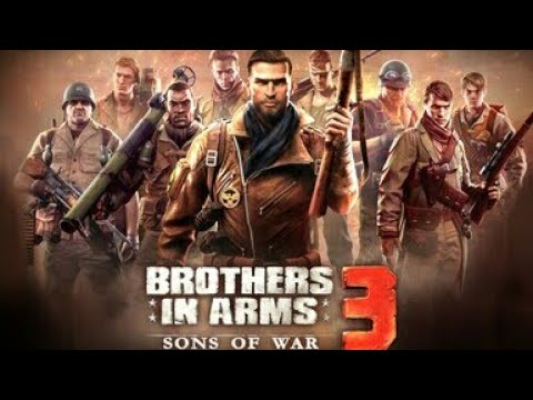 BROTHER IN ARMS 3 DOWNLOAD NOW || BY MY ANDROID PHONE