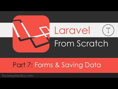 Laravel From Scratch [Part 7] - Forms & Saving Data