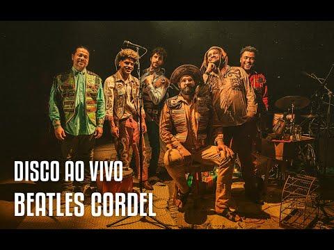 Disco ao vivo do Beatles Cordel disponível em 4k
