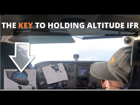 Download The KEY to holding altitude flying IFR - Flight Training