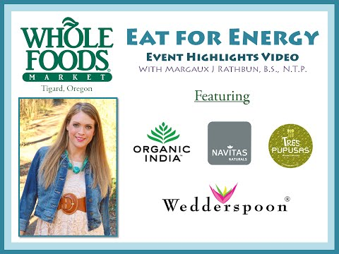 Event Highlights - Eat for Energy Workshop - Tigard, Oregon