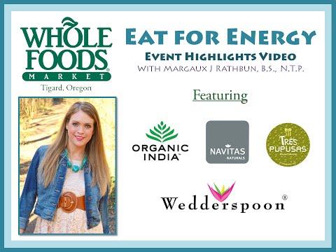 Event Highlights - Eat for Energy Workshop - Tigard, Oregon