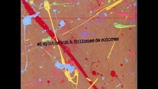 El Split de Buh y Millones de Colores (full)