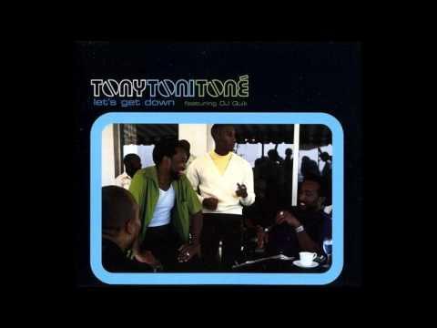 Tony! Toni! Toné! feat. DJ Quik - Let's Get Down (Original Mix)