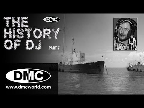 History Of DJ - Part 7 - Pirate Radio...