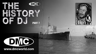 History Of DJ - Part 7 - Pirate Radio (Part 2 - Radio London)