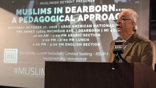 MuslimishDet2018 - Aoun Jaber: Religious Thought & Practice of Muslim Immigrants Dearborn [Arabic]