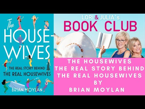 All the dirt! The Housewives, The Real Story Behind #TheRealHousewives, By Brian Moylan