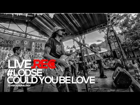Lodse - Could you be love (cover alpha blondy ) #LIVE.REC