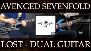 Avenged Sevenfold - LOST (Dual Guitar Cover)