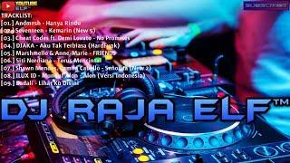 HANYA RINDU REMIX 2019 DJ RAJA ELF™ BATAM ISLAND