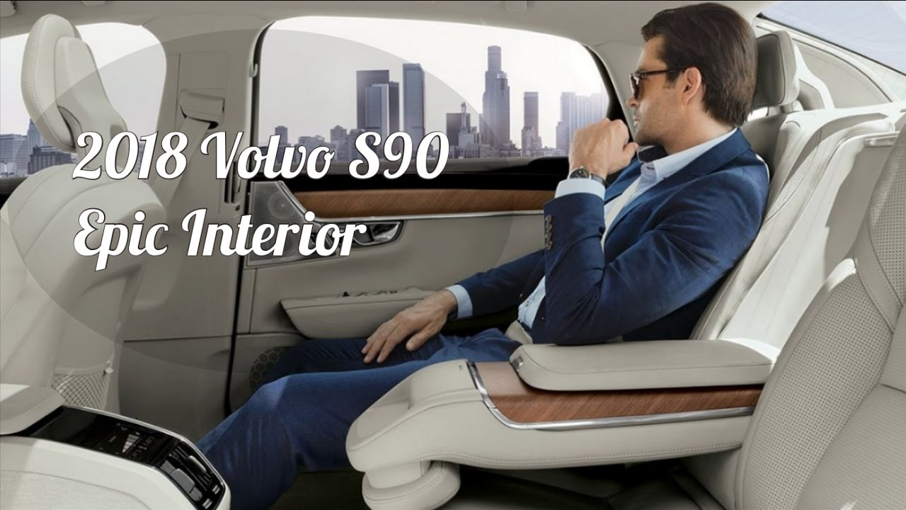 2018 volvo interior.  volvo 2018 volvo s90 interior and exterior on volvo interior