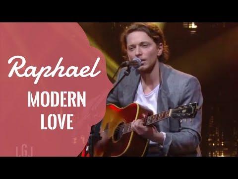 Raphael   Modern Love   Le live du 11 01