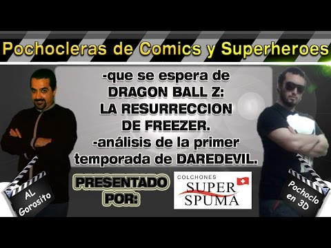 Dragon Ball Z: La resurrección de F / Serie de Daredevil  - DE PELÍCULA - Pochocleras de comics