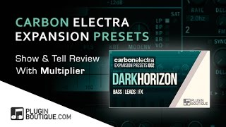 Dark Horizon Carbon Electra Expansion Presets - Overview With Multiplier