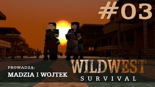 Wild West Minecraft Survival #03 /w Wojtek
