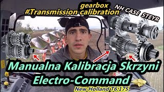 Kalibracja skrzyni Electro Command New Holland T6.175 | NH CASE STEYR | [ Calibration ]