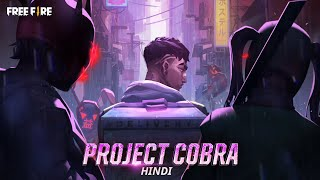 Project Cobra: Unleash Your Inner Beast | Hindi | Garena Free Fire