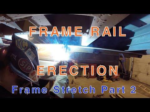 FRAME RAIL ERECTION! - Truck Frame Stretch Part 2